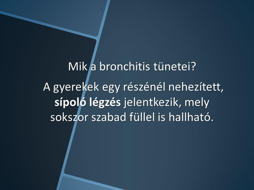 Mik a bronchitis tünetei