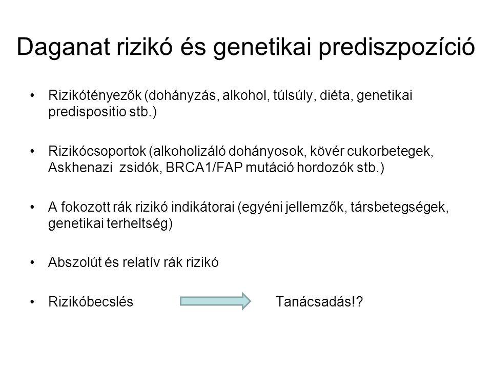 Daganat rizikó és genetikai prediszpozíció