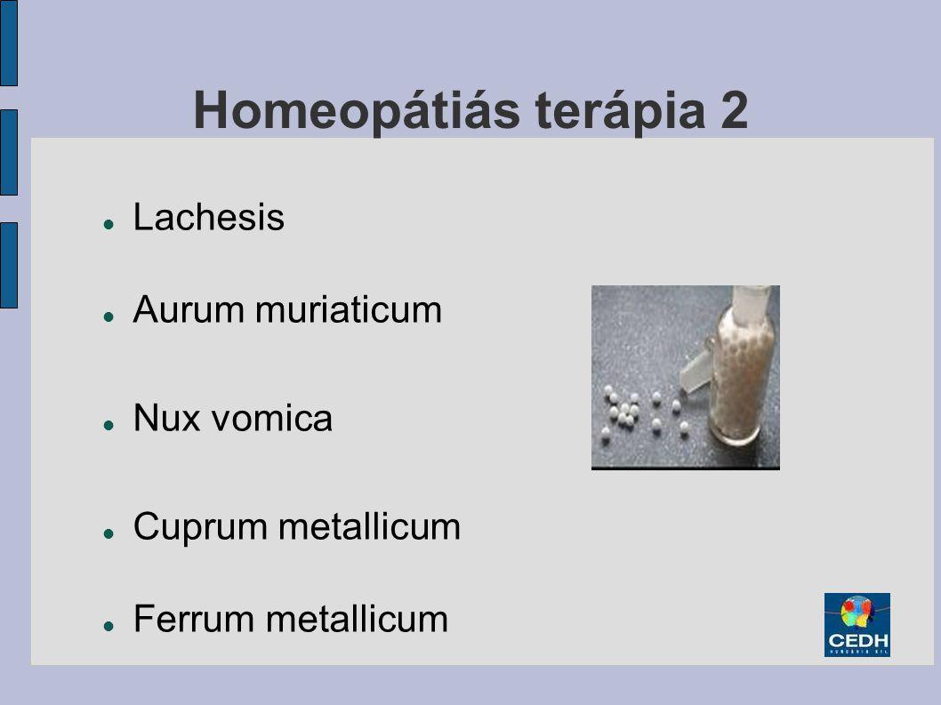 Homeopátiás terápia 2 Lachesis Aurum muriaticum Nux vomica