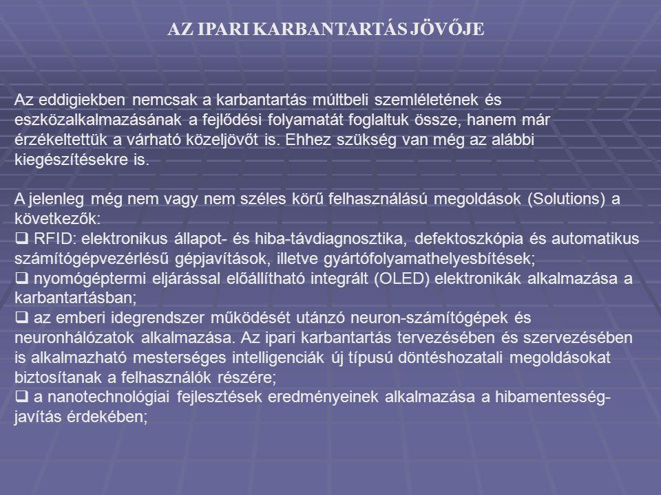 AZ IPARI KARBANTARTÁS JÖVŐJE