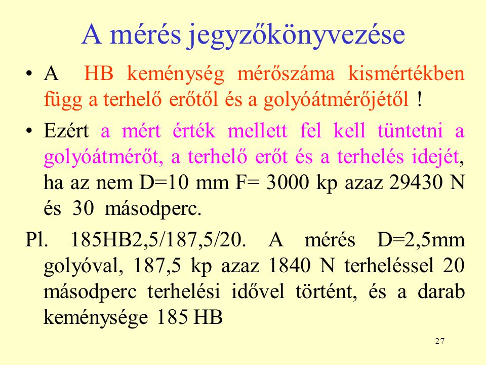 A mérés jegyzőkönyvezése
