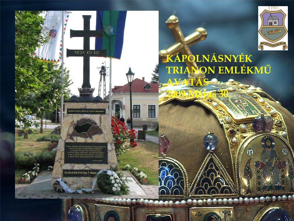 KÁPOLNÁSNYÉK TRIANON EMLÉKMŰ AVATÁS 2009.Május 30.