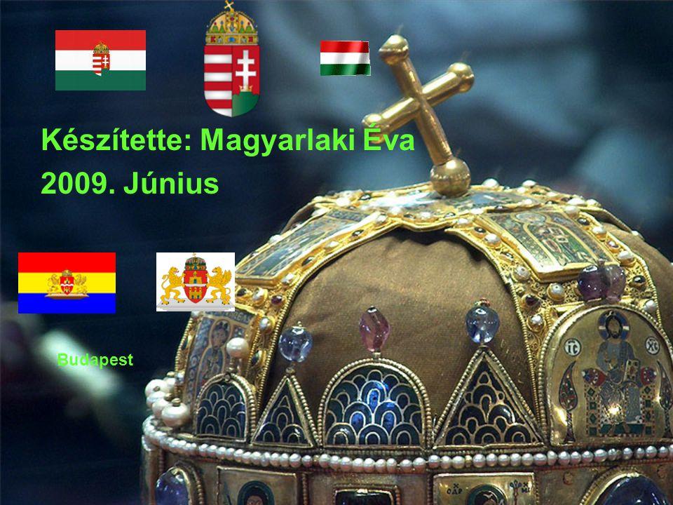 Készítette: Magyarlaki Éva 2009. Június