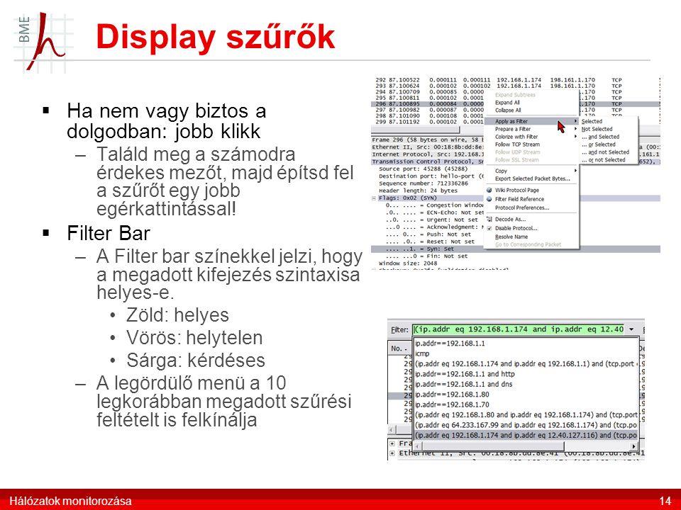 Display szűrők Ha nem vagy biztos a dolgodban: jobb klikk Filter Bar