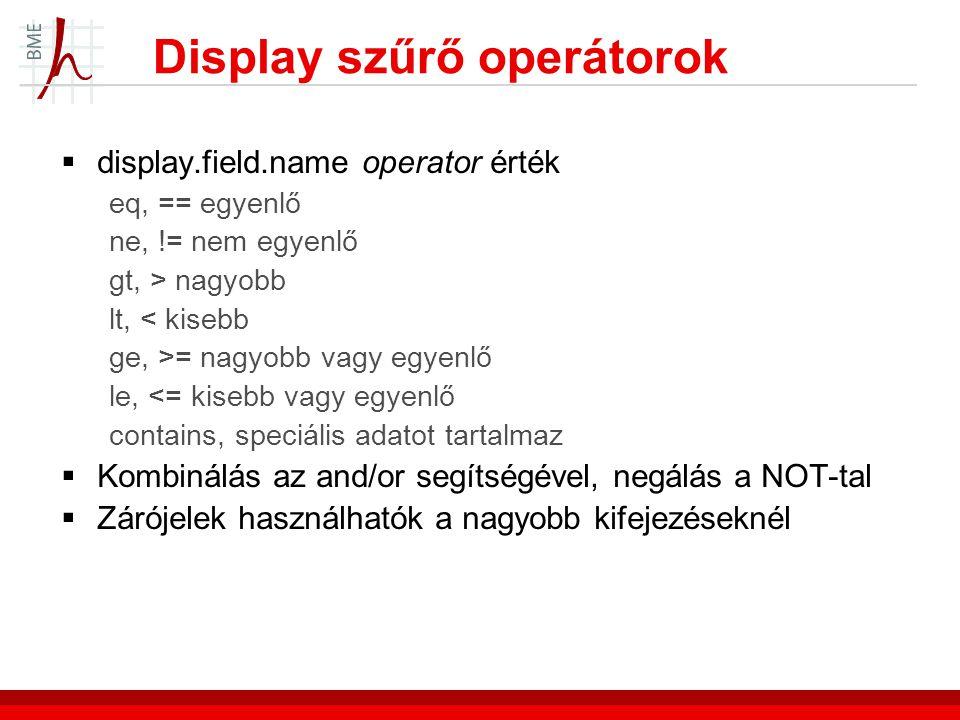 Display szűrő operátorok