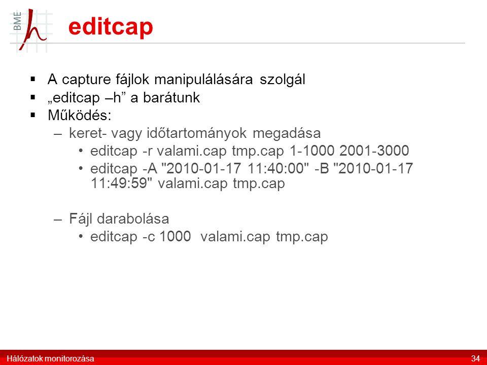 editcap A capture fájlok manipulálására szolgál