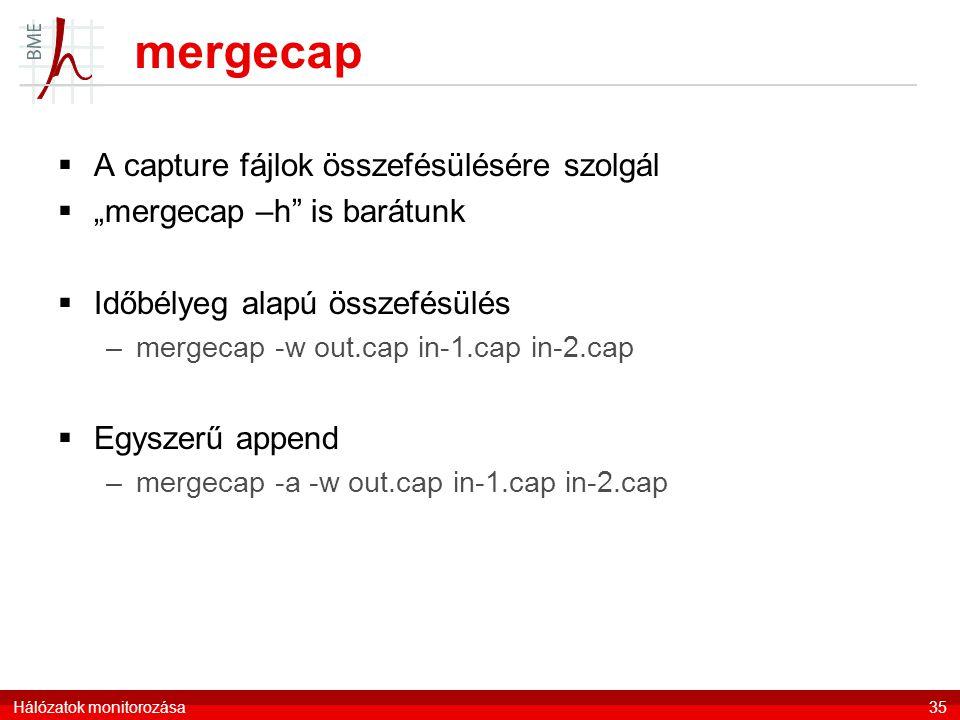 mergecap A capture fájlok összefésülésére szolgál