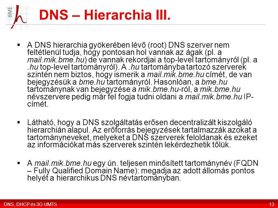 DNS – Hierarchia III.