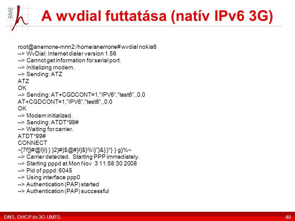 A wvdial futtatása (natív IPv6 3G)
