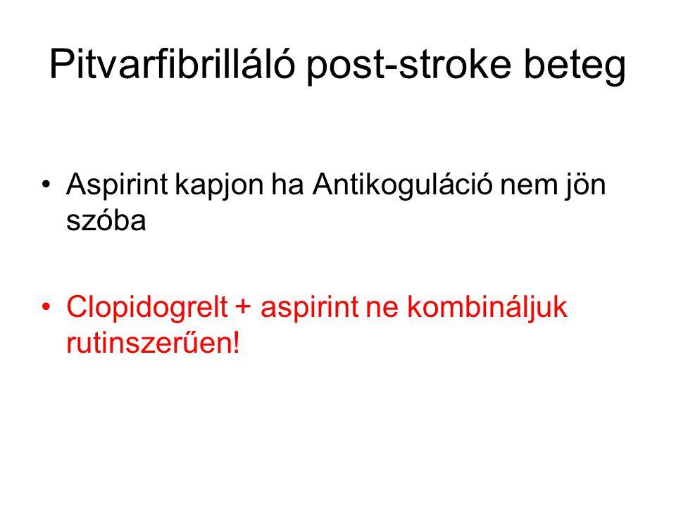 Pitvarfibrilláló post-stroke beteg