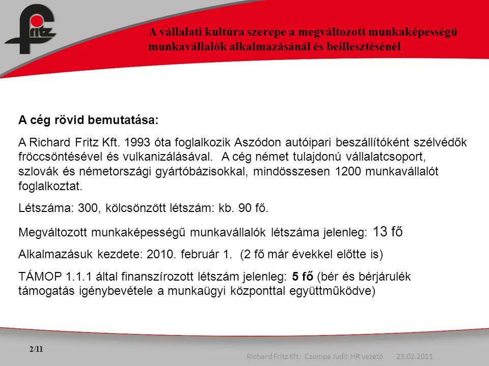 Richard Fritz Kft. Czompa Judit HR vezető 23.02.2011