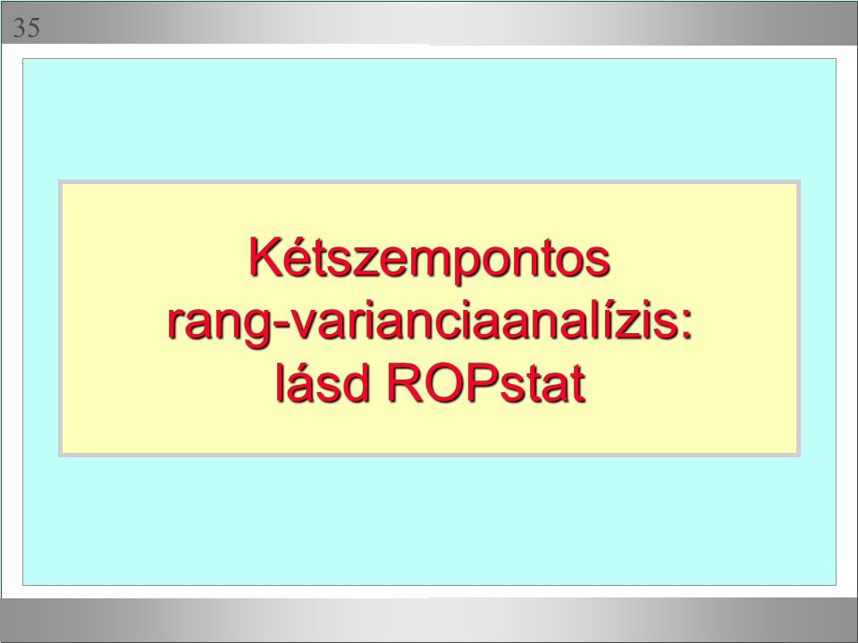 rang-varianciaanalízis: