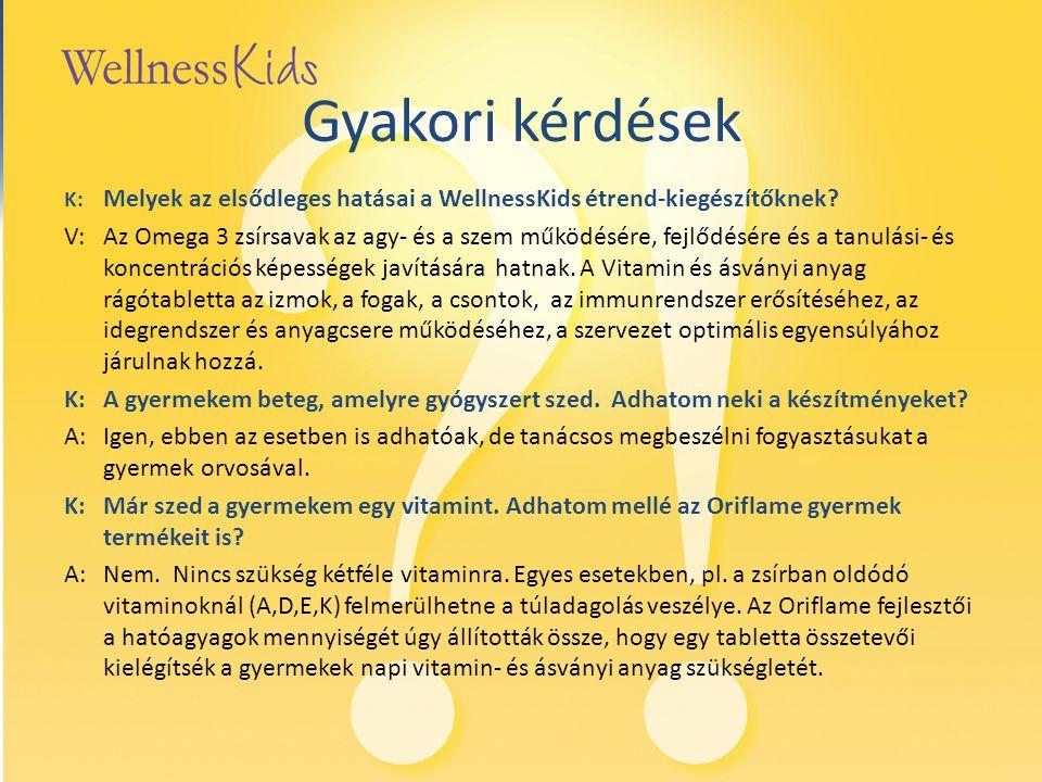 Gyakori kérdések K: Melyek az elsődleges hatásai a WellnessKids étrend-kiegészítőknek