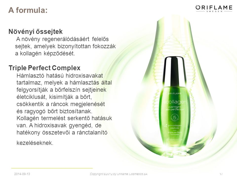 Copyright ©2012 by Oriflame Cosmetics SA