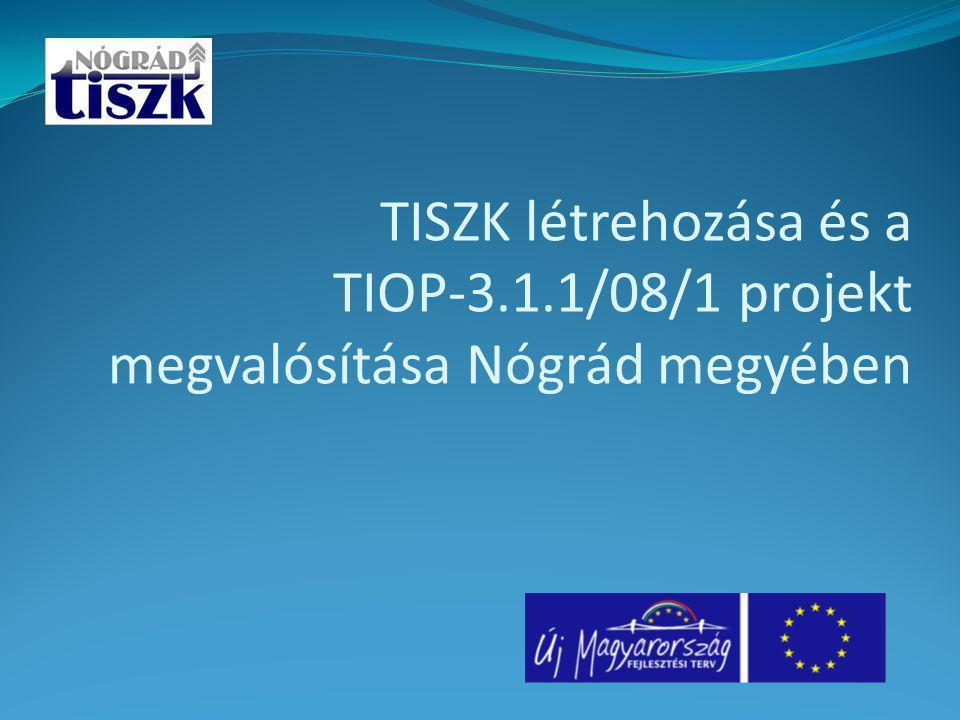 TISZK létrehozása és a TIOP-3. 1
