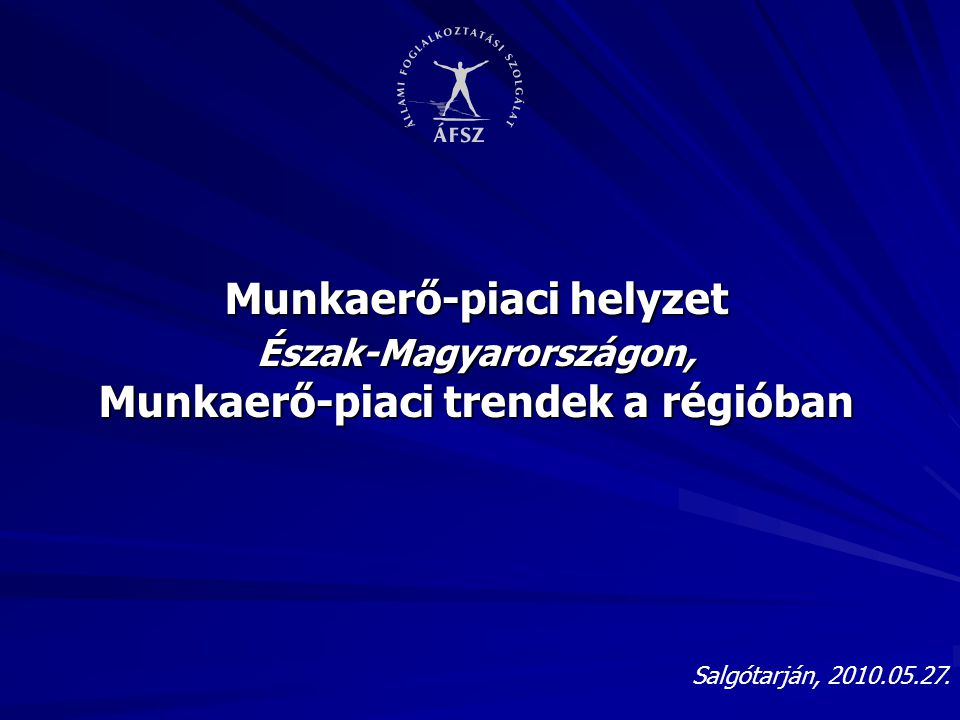 Munkaerő-piaci helyzet Észak-Magyarországon, Munkaerő-piaci trendek a régióban