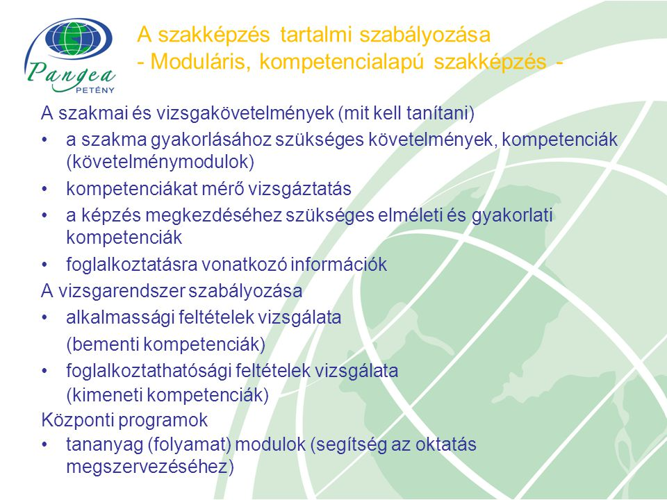 A szakképzés tartalmi szabályozása - Moduláris, kompetencialapú szakképzés -