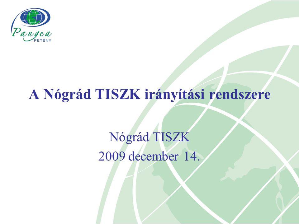 A Nógrád TISZK irányítási rendszere