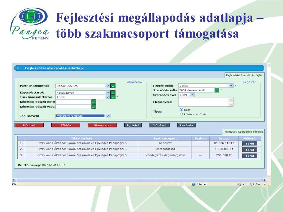 Fejlesztési megállapodás adatlapja – több szakmacsoport támogatása