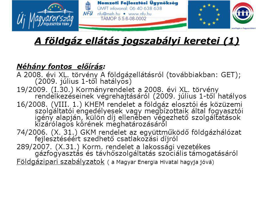 A földgáz ellátás jogszabályi keretei (1)