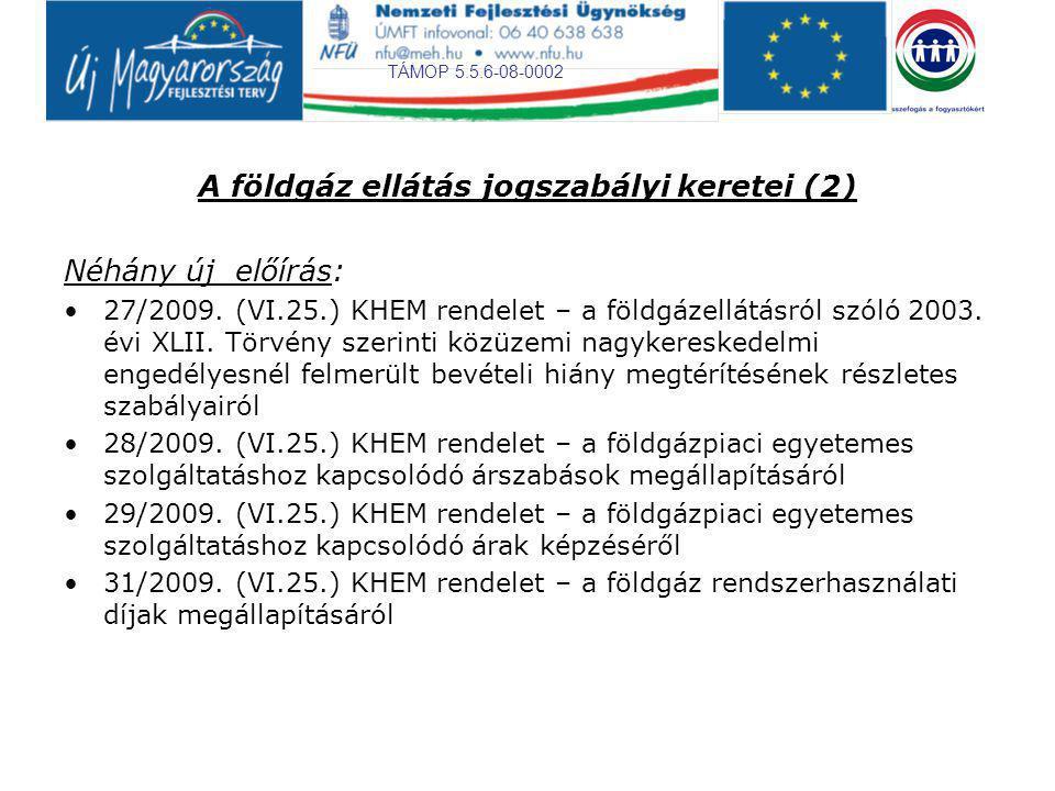 A földgáz ellátás jogszabályi keretei (2)