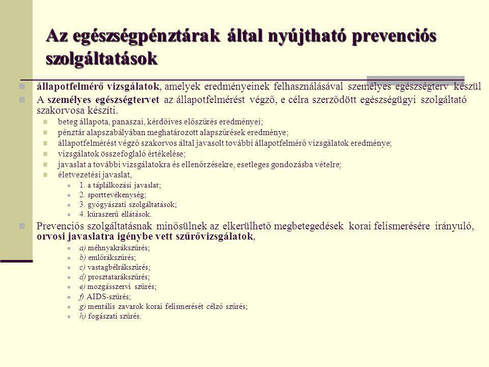 Az egészségpénztárak által nyújtható prevenciós szolgáltatások