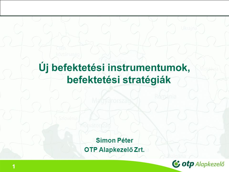 Új befektetési instrumentumok, befektetési stratégiák
