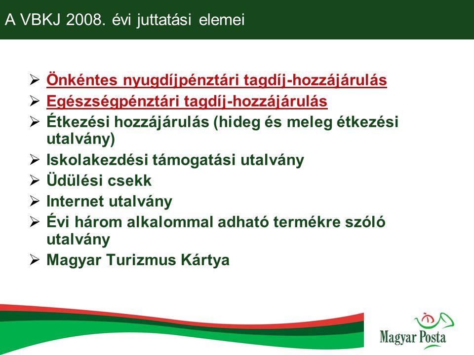 A VBKJ 2008. évi juttatási elemei