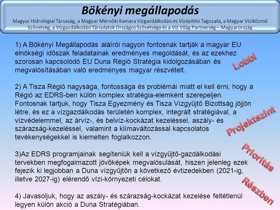 Bökényi megállapodás Lobbi Projektszint Prioritás Részben