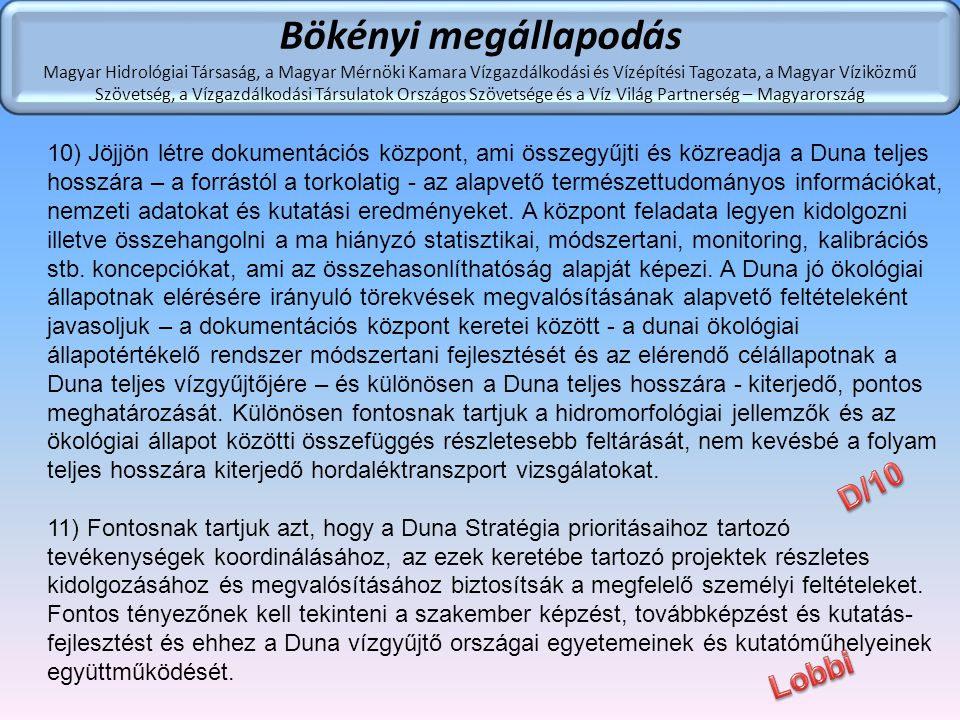 Bökényi megállapodás D/10 Lobbi