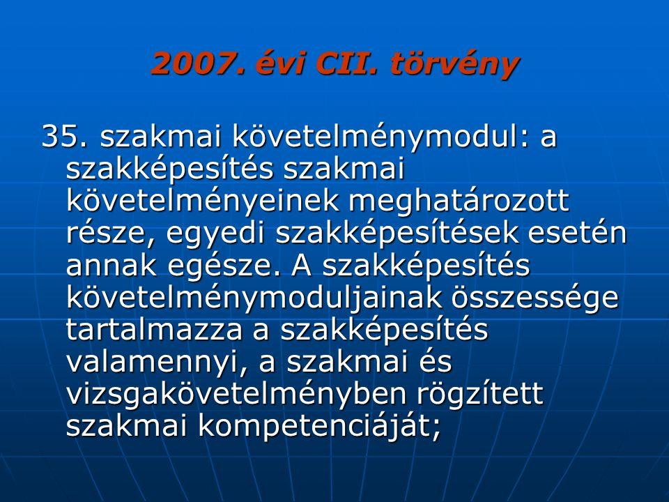 2007. évi CII. törvény