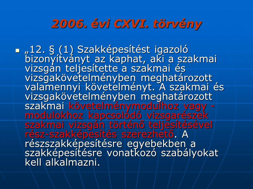 2006. évi CXVI. törvény