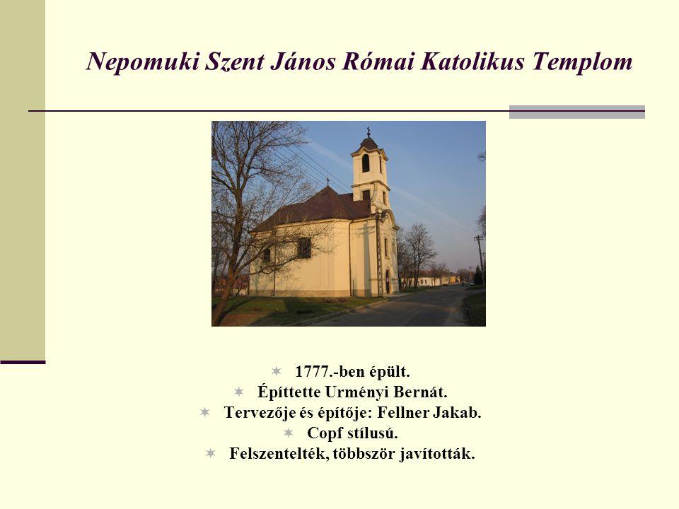 Nepomuki Szent János Római Katolikus Templom