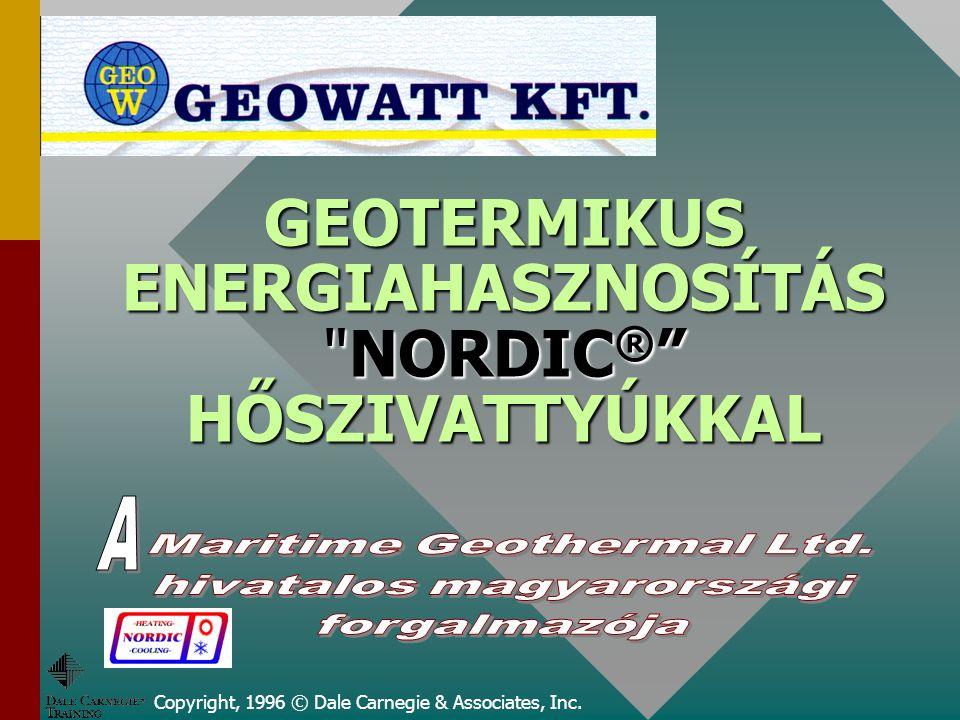 GEOTERMIKUS ENERGIAHASZNOSÍTÁS NORDIC® HŐSZIVATTYÚKKAL