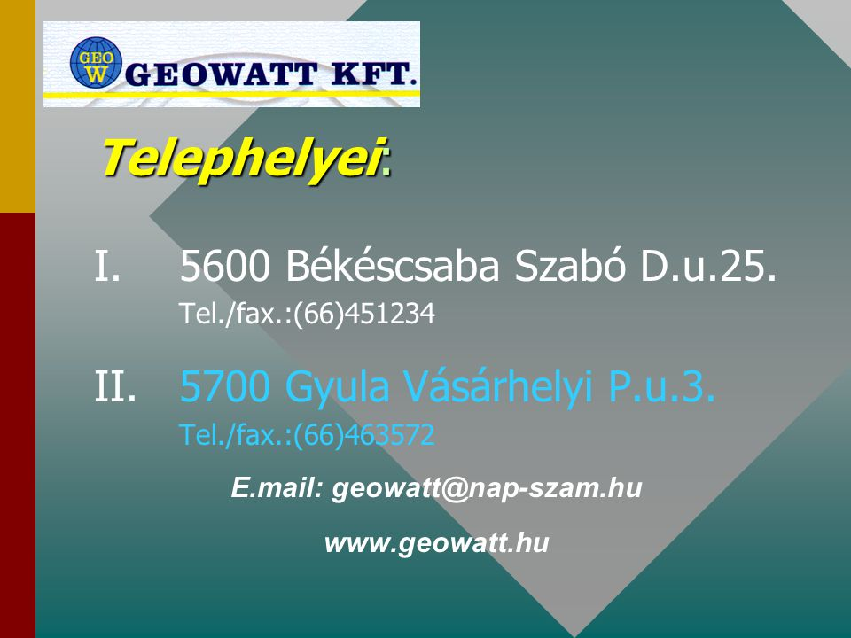 E.mail: geowatt@nap-szam.hu