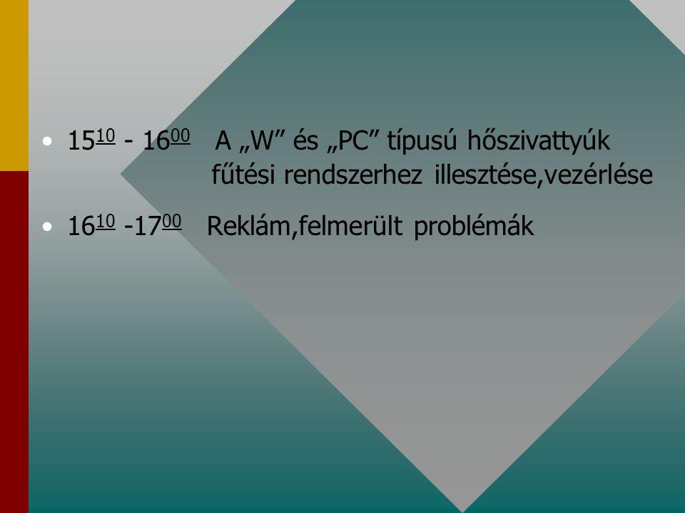 """1510 - 1600 A """"W és """"PC típusú hőszivattyúk"""