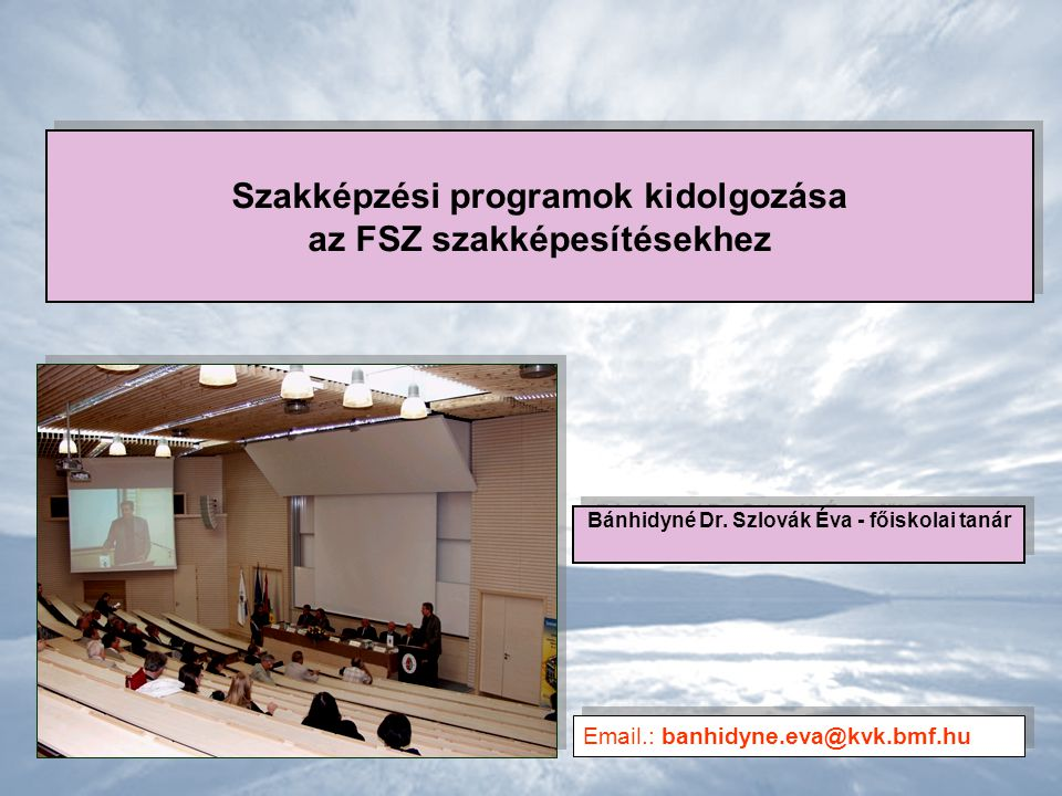 Szakképzési programok kidolgozása az FSZ szakképesítésekhez