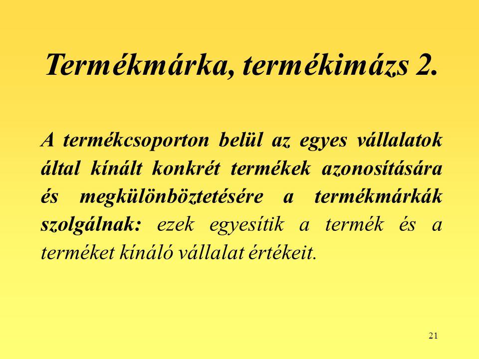 Termékmárka, termékimázs 2.