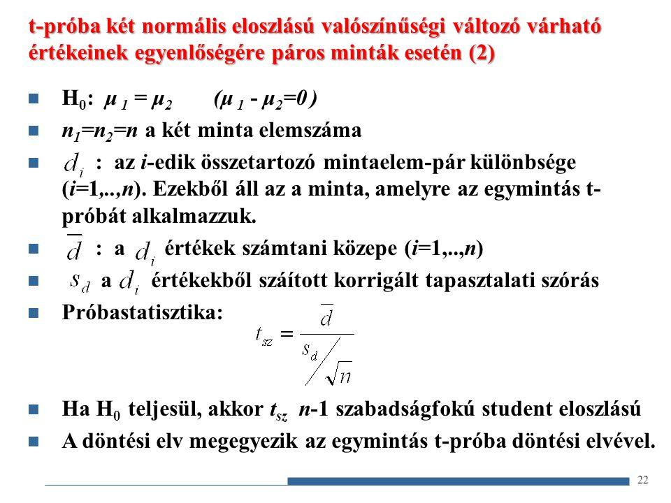 t-próba két normális eloszlású valószínűségi változó várható értékeinek egyenlőségére páros minták esetén (2)