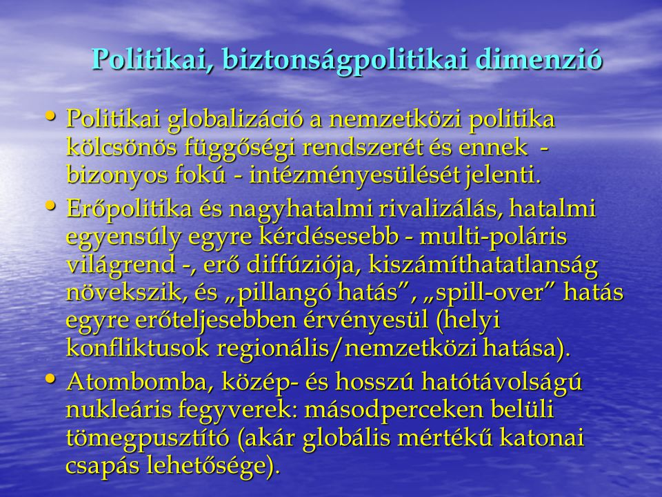 Politikai, biztonságpolitikai dimenzió