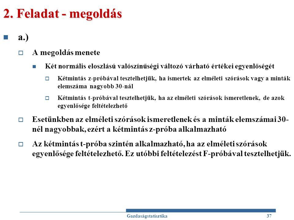 2. Feladat - megoldás a.) A megoldás menete