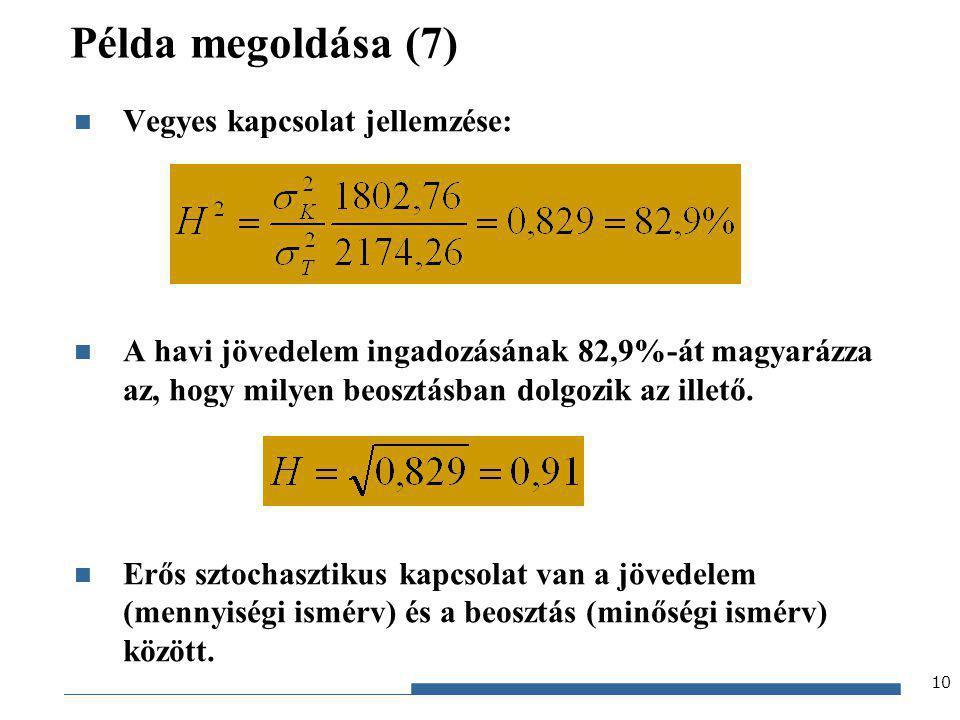 Példa megoldása (7) Vegyes kapcsolat jellemzése: