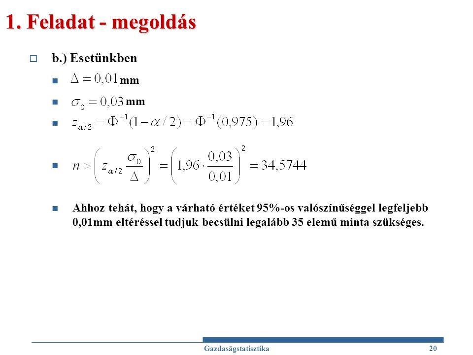 1. Feladat - megoldás b.) Esetünkben mm