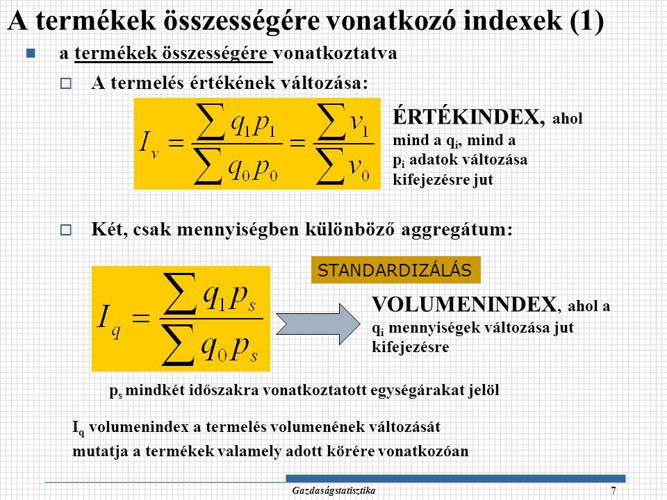 A termékek összességére vonatkozó indexek (1)