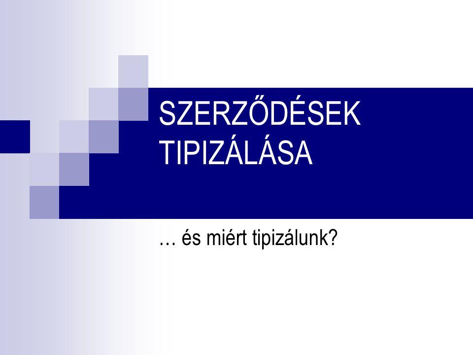 SZERZŐDÉSEK TIPIZÁLÁSA