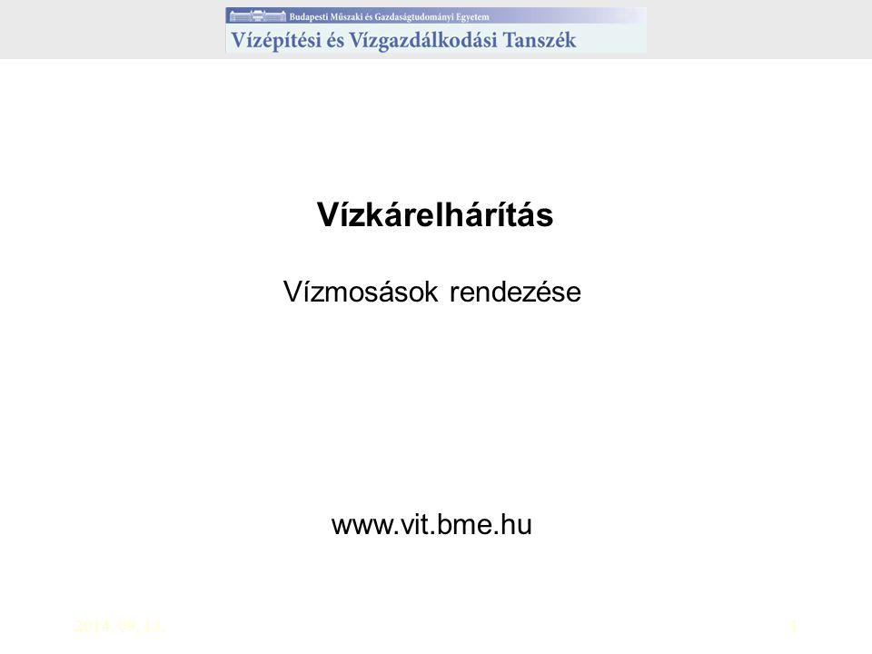 Vízkárelhárítás Vízmosások rendezése www.vit.bme.hu 2017.04.05.