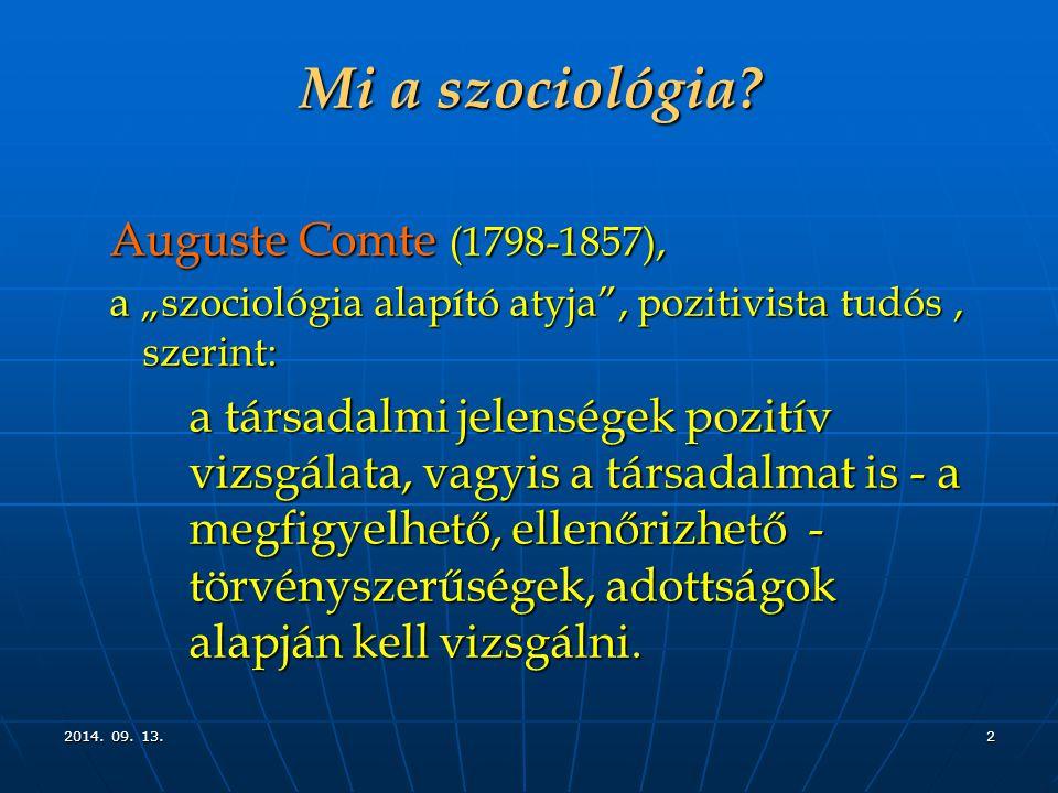 Mi a szociológia Auguste Comte (1798-1857),