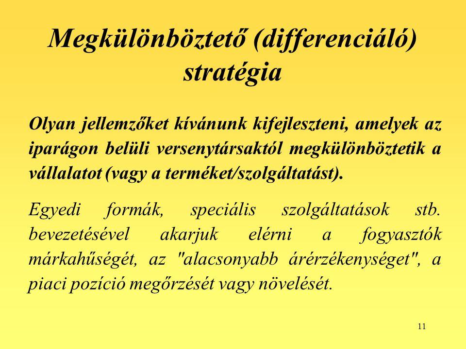 Megkülönböztető (differenciáló) stratégia