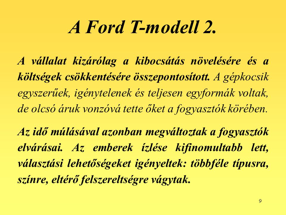 A Ford T-modell 2.
