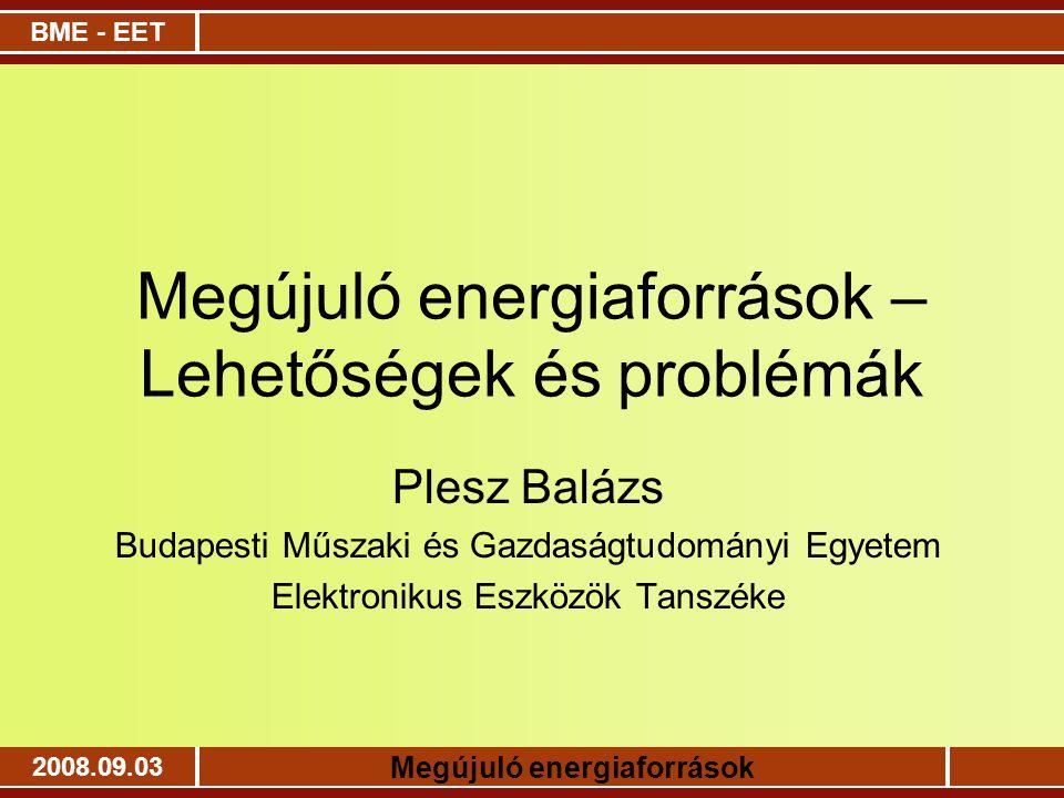 Megújuló energiaforrások – Lehetőségek és problémák